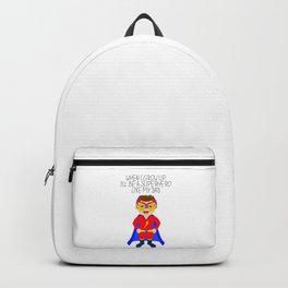 When I grow up I'll be a superhero like my dad Backpack