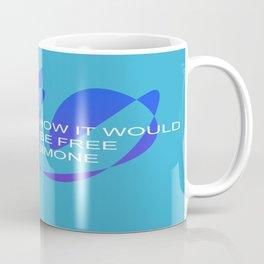 Feel To Be Free Coffee Mug