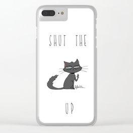 Shut the CAT up Clear iPhone Case