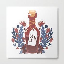 Drink Me Metal Print