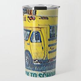 Back to School - The Yellow School Bus Travel Mug