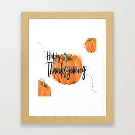 Pumpkin - Happy Thanksgiving Day Framed Art Print