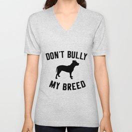 don't bully my breed -  pitbull tee, pitbull t shirt, pitbull sticker, pitbull lover, pitbull gift, Unisex V-Neck