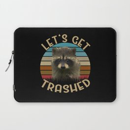 Let's Get Trashed Funny Raccoon Laptop Sleeve