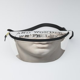 Dark Academia | We Drink The Poison Our Minds Pour For Us | Greek Statue Study Light  Fanny Pack