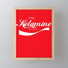 Enjoy Ketamine Framed Mini Art Print