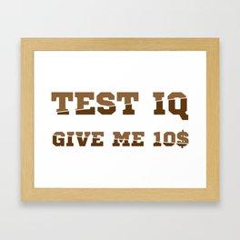 Test iq Framed Art Print