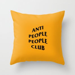 Anti People People Club (orange) Throw Pillow