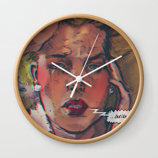 ... but i love you ... Wall Clock