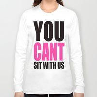 mean girls Long Sleeve T-shirts featuring Mean Girls Quote by TurquoisedHearts