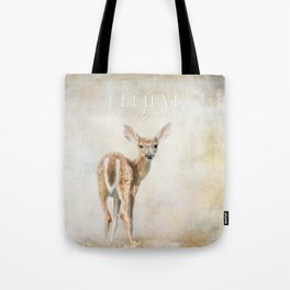 Believe You Can Tote Bag
