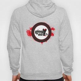 PLAY OR DIE Hoody