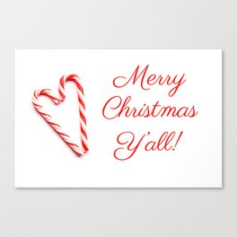 Merry Christmas Y'all Candy Cane Canvas Print