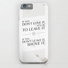 If you don't love it… A PSA for stressed creatives iPhone 6s Slim Case