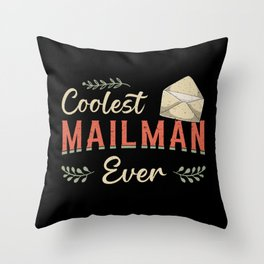 Mailman Day Postman Post Job Delivery Gift Idea Throw Pillow