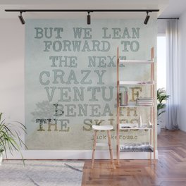 The Next Crazy Venture Wall Mural