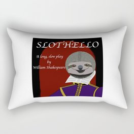 Slothello - a long, slow play by William Shakespeare Rectangular Pillow