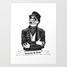 Long live the King Art Print