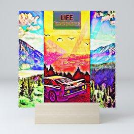 Life, there are no shortcuts Mini Art Print