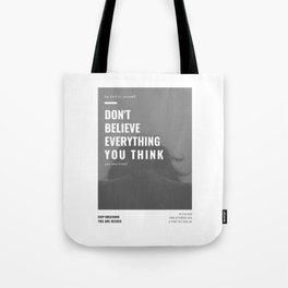 Don't Believe Everything You Think | You are Loved Tote Bag