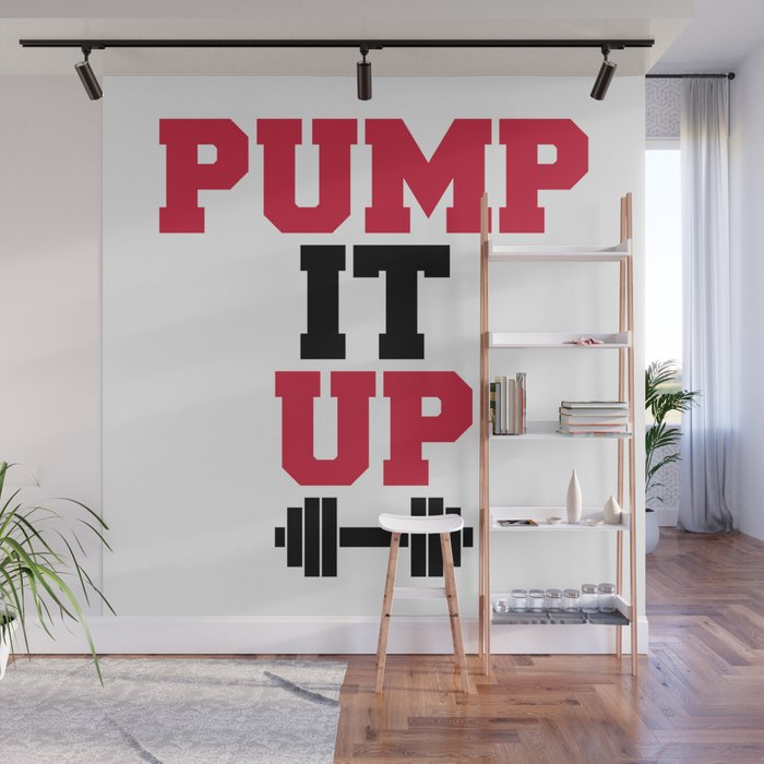 Pump It Up Gym Quote Wall Mural By Jcanimals Society6