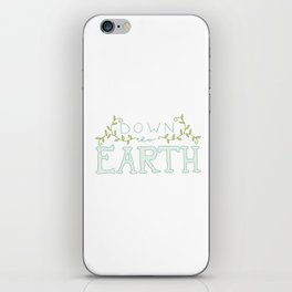 Down to Earth iPhone Skin