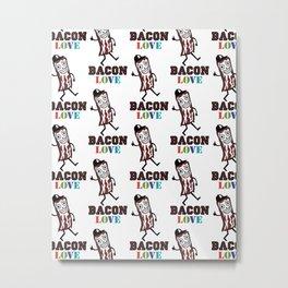 Bacon Love Metal Print