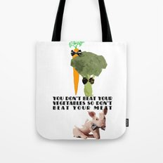don't beat your meat. Tote Bag