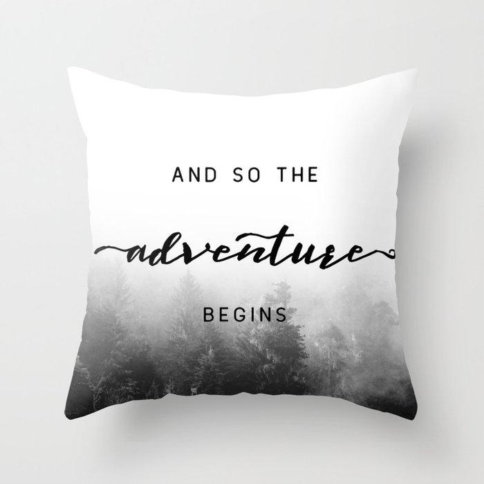 And So The Adventure Begins - New Day Deko-Kissen