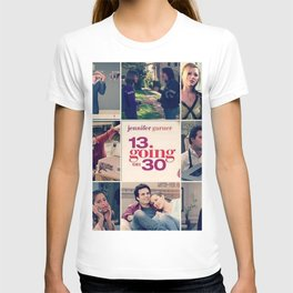 13 going on 30 T-shirt