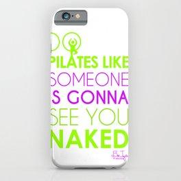 Do Pilates Naked iPhone Case