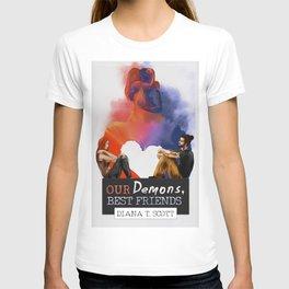 Our demons, best friends III T-shirt