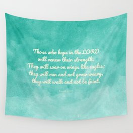 Hope in the Lord Bible Verse, Isaiah 40:31 Wall Tapestry