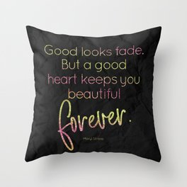 A good heart keeps you beautiful forever - GRL PWR Collection Throw Pillow