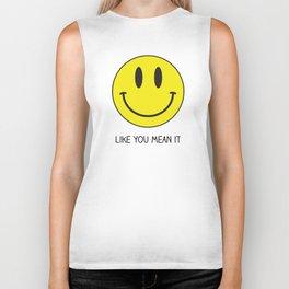 Smile like you mean it Biker Tank