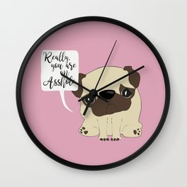 Really, you are an Asshole! Wall Clock