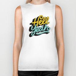 hell yeah 004 x typography Biker Tank