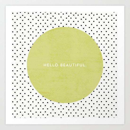 HELLO BEAUTIFUL - POLKA DOTS 2 Art Print