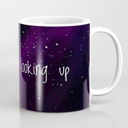 Never Stop Looking Up Coffee Mug