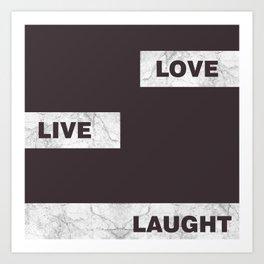 Love live laught Art Print