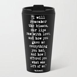 Charles Bukowski Typewriter White Font Quote Love Travel Mug