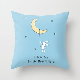 I Love You To The Moon And Back - Blue Throw Pillow