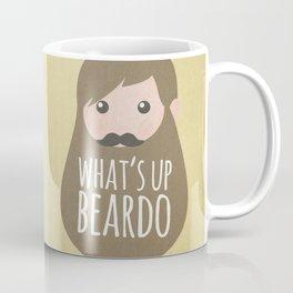 What's up beardo Coffee Mug