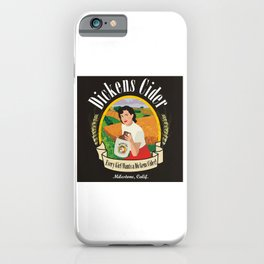 Dickens Cider - Every Girls Likes A Dickens Cider! iPhone Case