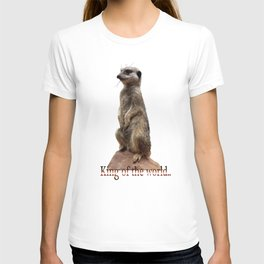 King of the world.... T-shirt