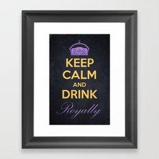 Keep Calm and Drink Royally Framed Art Print