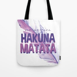 No Worries Hakuna Matata Watercolor Feather Tote Bag
