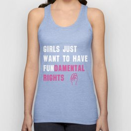 Cyndi Lauper's Official Girls Just Want to Have Fundamental Rights Shirt Unisex Tank Top