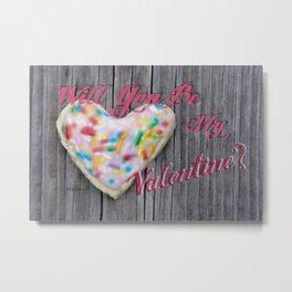 """Will You Be My Valentine?"" Cutout Cookie jjhélène Metal Print"