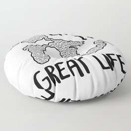 Live the Great (Lakes) Life Floor Pillow